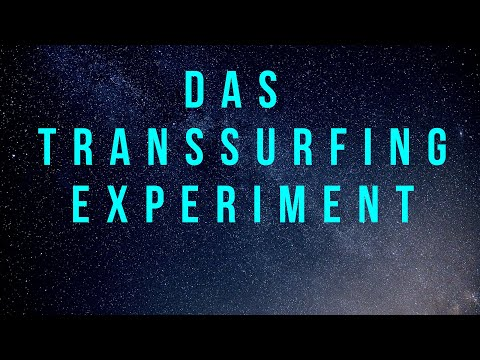 Mein TRANSSURFING EXPERIMENT