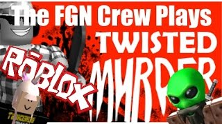 The FGN Crew Plays: Twisted Murder - Face Stab (PC)