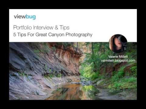 """""""5 Tips for Great Canyon Photography"""" with Valerie Millet"""