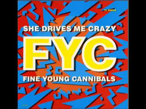 6ff7aac357 Fine Young Cannibals - She Drives Me Crazy (The Justin Strauss Remix ...