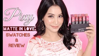 PIXY MATTE IN LOVE LIPSTICK swatches review