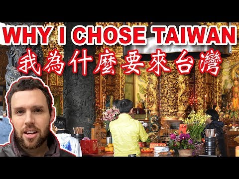 Why Did I Choose to Live in Taiwan?