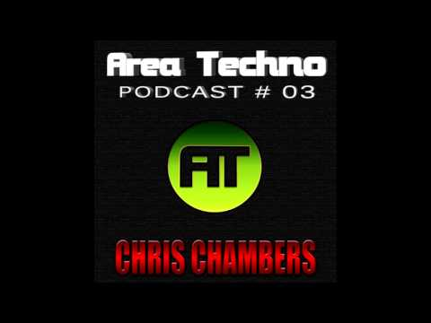 AREA TECHNO PODCAST # 003 / CHRIS CHAMBERS