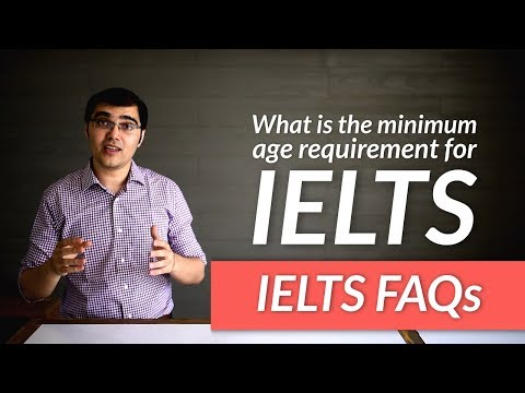 What is the minimum age requirement for IELTS