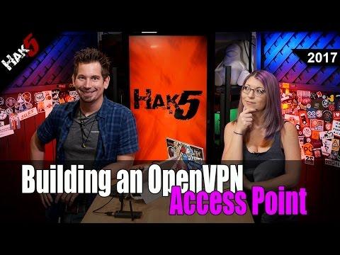 How to Build An OpenVPN Access Point - Hak5 2017