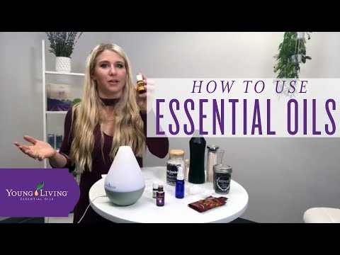 how-to-use-essential-oils-|-young-living-essential-oils