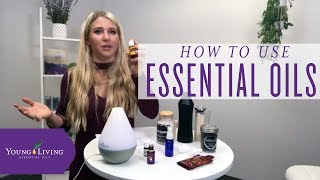 Using Essential Oils | Young Living Essential Oils
