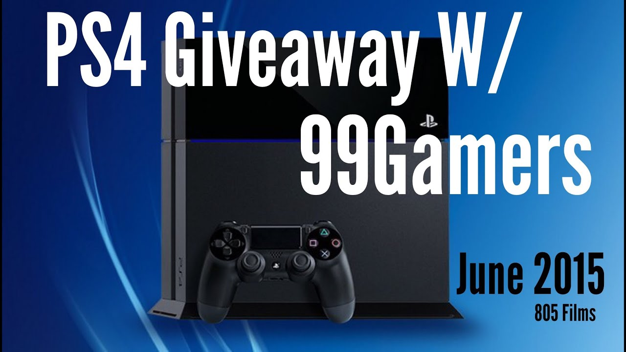ps4 sweepstakes free ps4 giveaway w 99gamers january 2016 youtube 1455