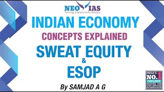 Sweat Equity and ESOP | Capital Market | Indian Economy | Part - 4