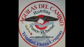 video clip 18° Motoencuentro Aguilas del Camino- 2018 Trinidad- Uyy