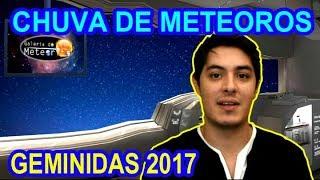 Chuva de Meteoros Geminidas 2017 - saiba tudo!