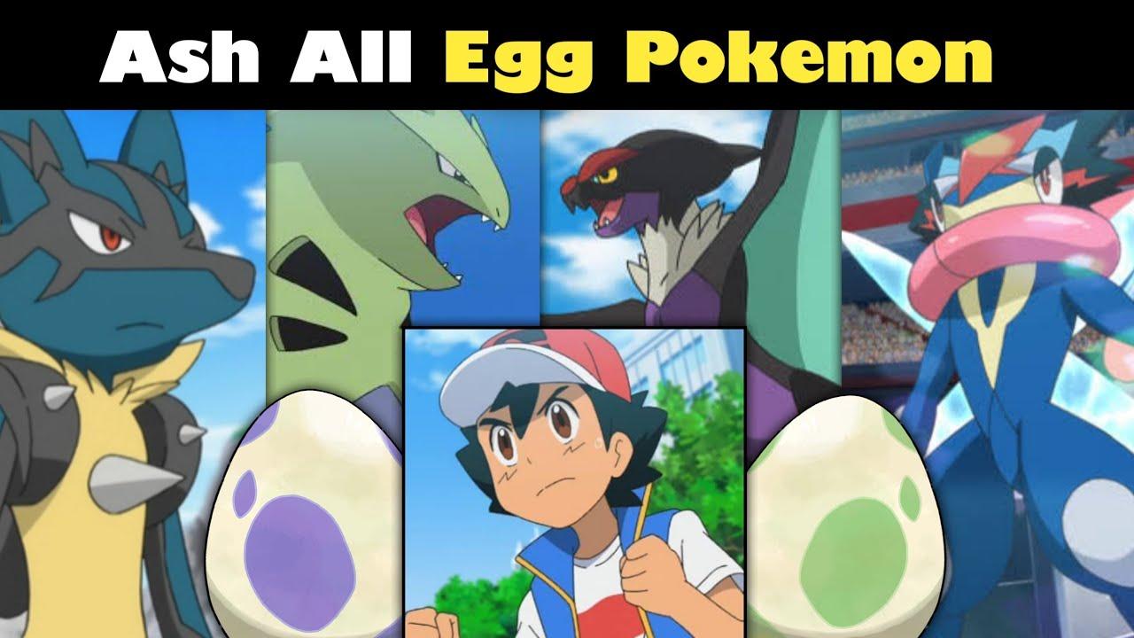 Ash all Egg Pokemon in hindi | All egg Pokemon of ash | Top 8/5 Egg Pokemon of ash |Pokemon in hindi