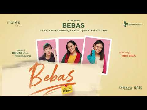 Iwa K, Sheryl Sheinafia, Maizura, Agatha Pricilla & Cast - Bebas (New Version) | Official Audio
