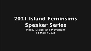 2021 Island Feminisms Speaker Series - The Conversion of Ka'ahumanu (Act II)