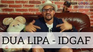DUA LIPA - IDGAF | Перевод песни | Уроки английского