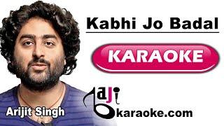 Kabhi jo Badal Barse - Video Karaoke - Arijit Singh - by Baji Karaoke