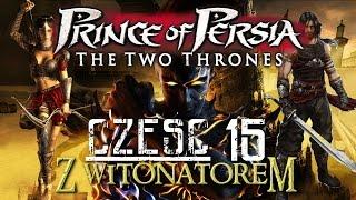 Zagrajmy w Prince of Persia Dwa Trony cz.15 (FINAŁ)-