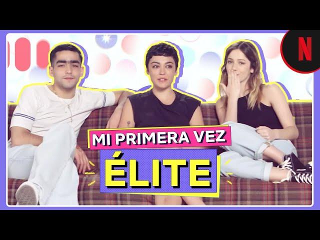 La primera vez de Carla Díaz, Georgina Amorós y Omar Ayuso | Élite | Netflix