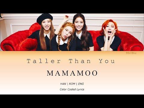 Mamamoo (마마무) - Taller Than You (1cm의 자존심)    [Color Coded Lyrics] (Han|Rom|Eng) ~MelBia