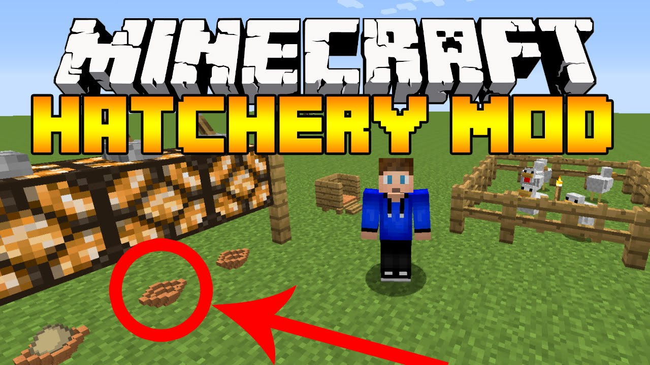 Hatchery - Mods - Minecraft - CurseForge