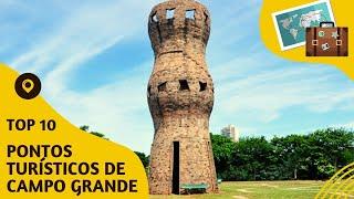 10 pontos turisticos mais visitados de Campo Grande