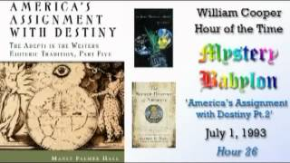 Bill Cooper, Mystery Babylon - Hour 26 - Americas Assignment with Destiny. (2/3)