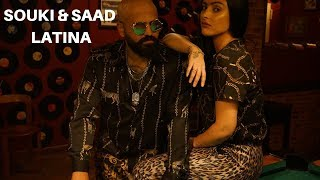 Souki &amp Saad - Latina (Clip Officiel)