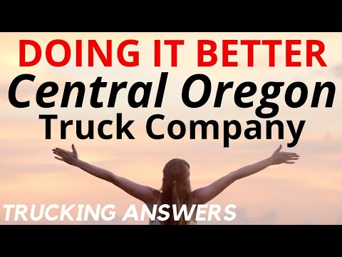 Trucking Company doing it better Central Oregon Truck Company