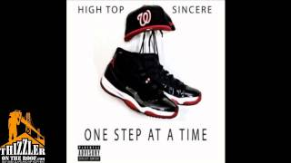 High Top x Sincere ft. Mistah FAB - Tell Me How You Like It [Thizzler.com]
