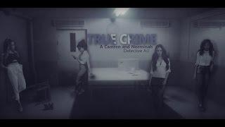 True Crime - Camren Detective AU