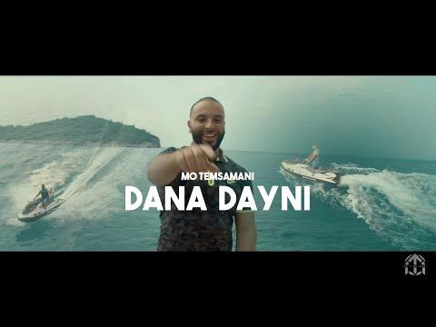 MO TEMSAMANI - DANA DAYNI (PROD. Fattah Amraoui)[Exclusive Music Video]