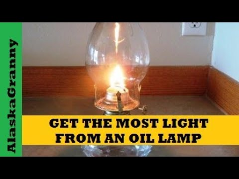Get the Most Light from Oil Lamps - YouTube