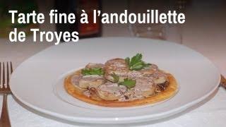 Recette de Chef : tarte fine à l'andouillette de Troyes
