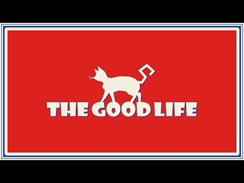 The Good Life Debut Trailer (2017)