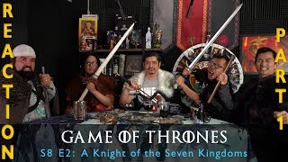 Game of Thrones Season 8 Episode 2 A Knight of the Seven Kingdoms - Reaction Part 1