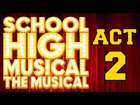 School High Musical: The Musical - Act 1