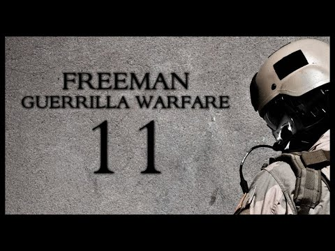 Freeman Guerrilla Warfare Gameplay Part 11 (Mount and Blade + First Person Shooter)