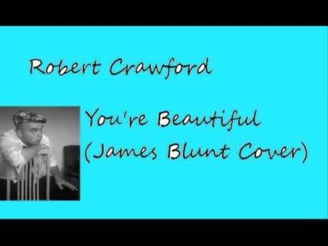 Robert Crawford You're Beautiful