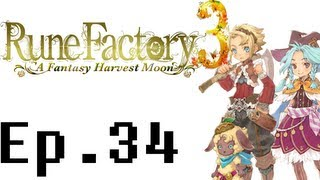 Rune Factory 3: A Fantasy Harvest Moon Playthrough Ep. 34. Together