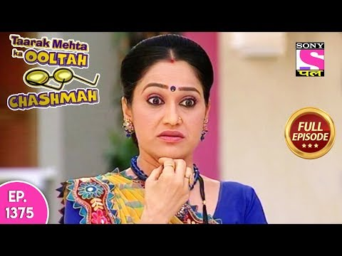 Taarak Mehta Ka Ooltah Chashmah - Full Episode 1375 - 11th August, 2018 thumbnail