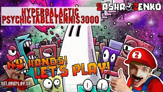 Hypergalactic Psychic Table Tennis 3000 Gameplay (Chin & Mouse Only)