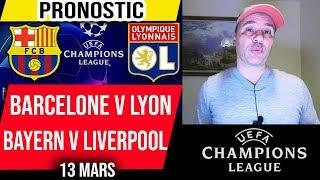 Pronostics Ligue des Champions - Barcelone v Lyon - Bayern v Liverpool - 13 mars