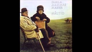Samla Mammas Manna - Måltid (1973) [Full Album]