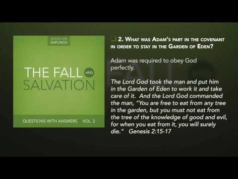 2. What Was Adam's Part in the Covenant in Order to Stay in the Garden of Eden?
