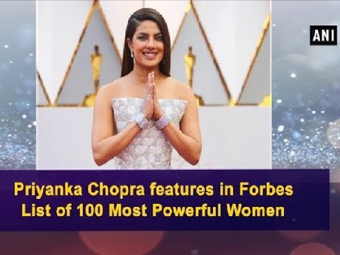Priyanka Chopra features in Forbes List of 100 Most Powerful Women - Bollywood News