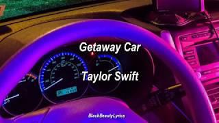 Getaway Car Taylor Swift Subtitulado Al Español