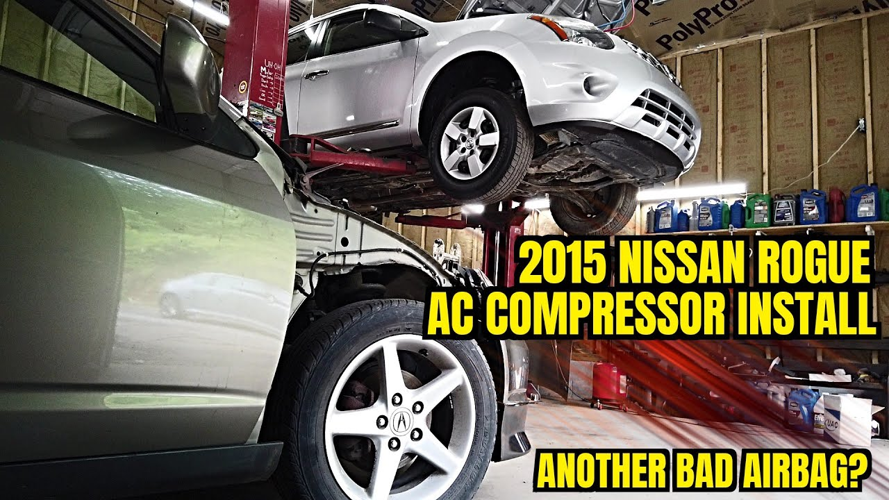 2015 Nissan Rogue AC compressor replacement