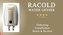 Racold Water Geyser Unboxing and Demo Review | How to Fix Water Geyser Installation