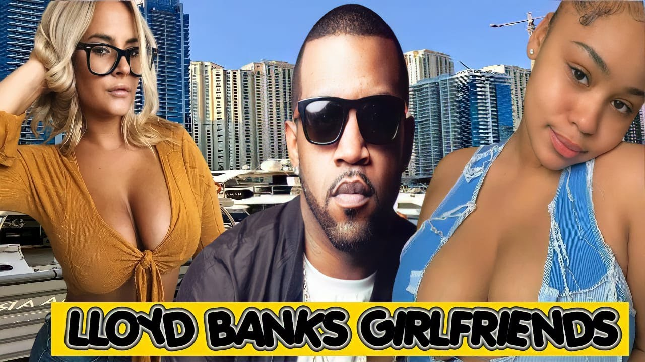 Beautiful women Lloyd Banks has dated