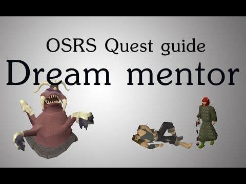 [OSRS] Dream mentor quest guide